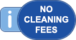 No cleaning fees